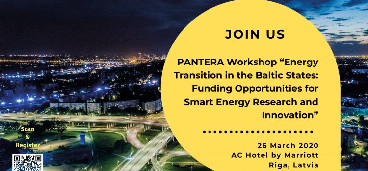 "Join the PANTERA Riga Workshop ""Energy Transition in the Baltic States: Funding Opportunities for Smart Energy Research and Innovation"""