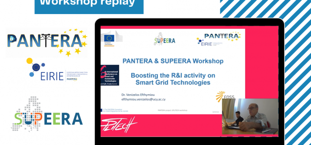 """Watch PANTERA and SUPEERA joint workshop: """"Boosting the R&I activity on Smart Grid Technologies"""" on demand"""